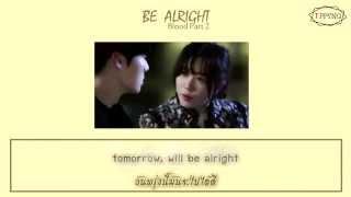 【ไทยซับ】Song Haye - be alright (Blood OST Part.2)