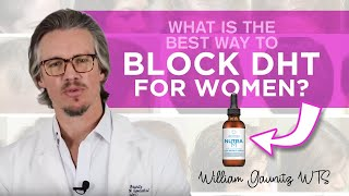 What Is The Best Way To Block DHT For Women Hair Growth