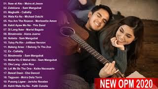 Bagong OPM Ibig Kanta 2020 Playlist - Moira Dela Torre, Yeng Constantino, December Avenue, Juris