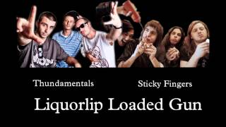 Sticky Fingers - Liquorlip Loaded Gun (Thundamentals Remix)