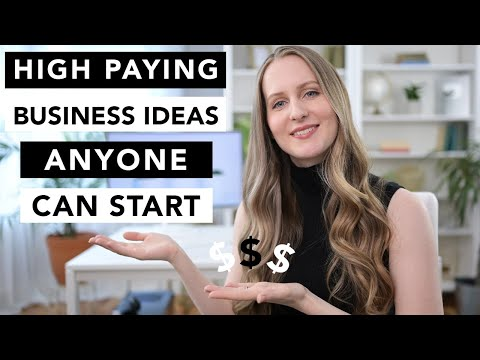 , title : 'HIGH PAYING Business Ideas that ANYONE Can Start