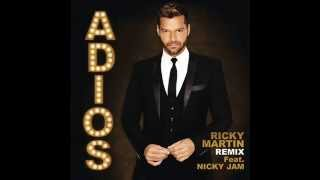 Ricky Martin Ft Nicky Jam – Adiós [Remix]