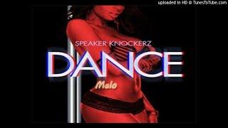 Speaker Knockerz Ft. Melo Dance Remix
