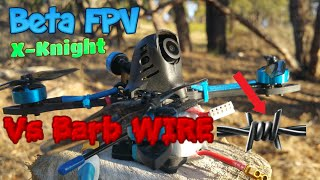 BetaFPV X Knight 4 FPV Quad Vs BARB WIRE!! + Giveaway Announced!