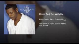 Keith Sweat-Come And Get With Me (Remastered Single Version)
