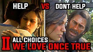Help vs Don't Help Mary (All Choices in We Loved Once and True) - Red Dead Redemption 2