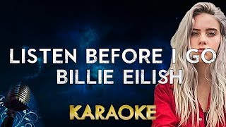 Billie Eilish - listen before i go (karaoke Instrumental)