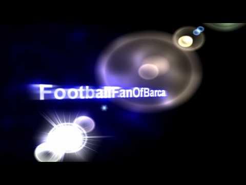 FootballFanOfBarca INTRO! - Made by Davida646