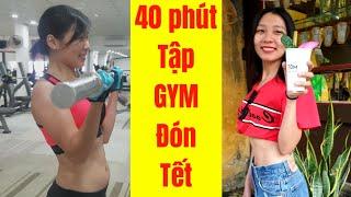 40 Phút Tập GYM Đón Tết Cùng Junie - HLV Ryan Long Fitness