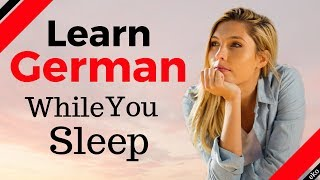 Learn German While You Sleep 😀 Most Important German Phrases And Words 🍻 EnglishGerman (8 Hours)