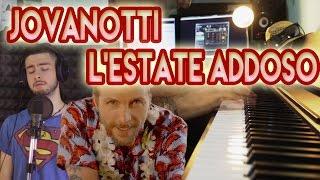 Jovanotti - L'Estate Addosso (2 pianoforti e voce)