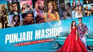Punjabi Mashup   DJ Hitesh   Sunix Thakor   Latest Punjabi Mashup