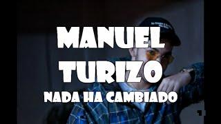 Manuel Turizo  Nada Ha Cambiado (Karaoke  Instrumental)