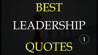 Best Leadership Quotes - 2020 quotes