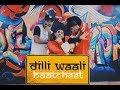 Dilli Waali Baatcheet - Raftaar (Mr. Nair) | Dance Cover by Amit Sir, Mukul Sir and Shyam Sir