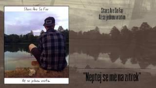 Video Stars Are So Far - Neptej se mě na zítřek (Lyrics video)