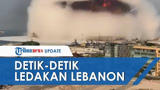 Video Detik-detik Dua Kali Ledakan Mematikan di Beirut, Lebanon, Ada WNI yang Jadi Korban
