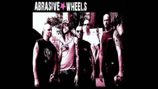 Abrasive Wheels - Wake Up!