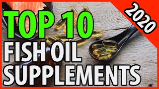 Best Fish Oil 2020 | Omega 3 | TOP 10 Fish Oil Supplement