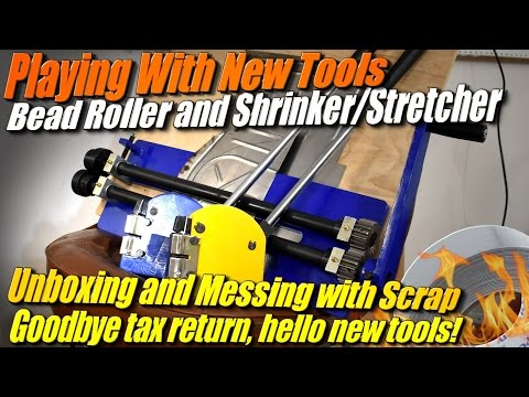 New Tools: Bead Roller and Shrinker Stretcher for Sheet Metal Fabrication