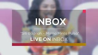 Gambar cover Siti Badriah - Mama Minta Pulsa (Live on Inbox)
