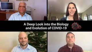 A Deep Look into the Biology and Evolution of COVID-19