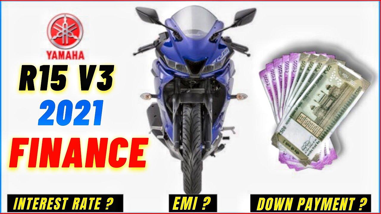 Yamaha R15 V3 FINANCING EMI? Deposit? Rate of interest? Just
