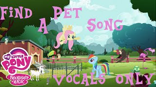 MLP:FIM - Find A Pet Song - Vocals Only