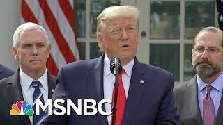Trump Irresponsible, Dangerous w/Lies & Happy Talk On Fed. Coronavirus Help | Rachel Maddow | MSNBC