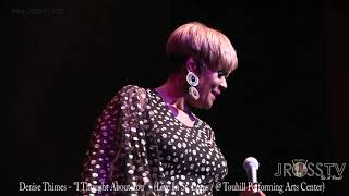 A Perfect Mix of Nancy, Sassy, Lady Day...That's Denise Thimes...Vocalist joining Richard Johnso