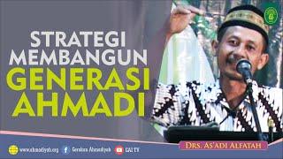 Strategi Membangun Generasi Ahmadi