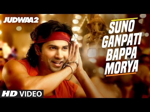 Suno Ganpati Bappa Morya | Judwaa 2 (2017) Movie Song