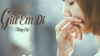 Giữ Em Đi [Video Lyrics]