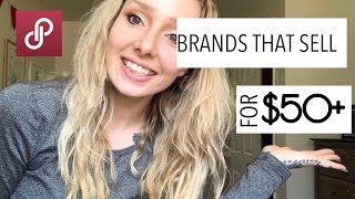 Reselling: 30 Brands That Sell For $50+ Plus Brands To Look Out For