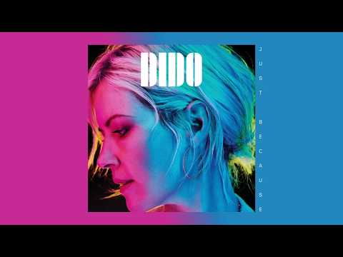 """Dido – """"Just Because"""""""