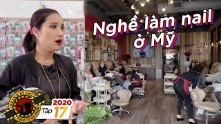 du-lich-ki-thu-2020tap-17-cat-tuong-choang-vang-kham-pha-nghe-lam-nail-cua-viet-kieu-tai-cali