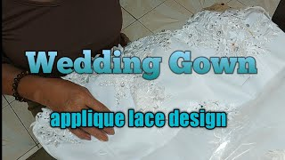 HOW TO ATTACH APPLIQUE LACE ON GOWN