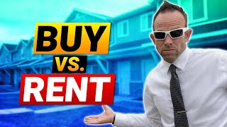 PAYING RENT vs BUY HOUSE - Is it better to rent or buy a house?