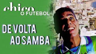 Chico Buarque canta: De Volta ao Samba (DVD O Futebol)