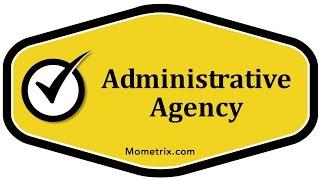 Administrative Agency
