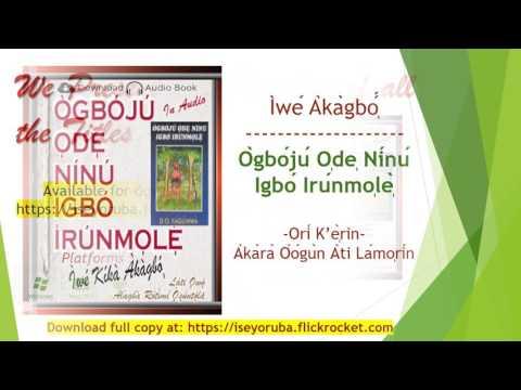 Ogboju Ode Ninu Igbo Irunmole Chap 4 Akara Oogun ati Lamorin