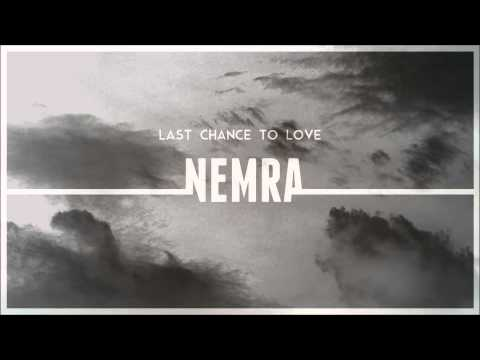 Nemra - Last Chance To Love