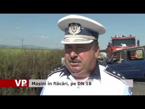 Mașini în flăcări, pe DN 1B