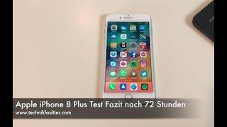 Apple iPhone 8 Plus Test Fazit nach 72 Stunden