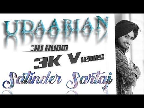 3d Audio Udaarian Satinder Sartaaj | Jatinder Shah | Sufi Love Songs | New Punjabi Songs 2018