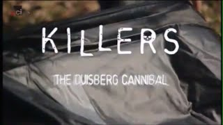 Killers: The Duisberg Cannibal
