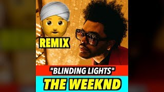 The Weeknd – Blinding Lights (INDIAN VERSION)
