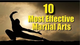 Top Ten Most Effective Martial Arts