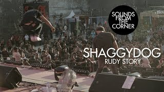 Shaggydog - Rudy Story   Sounds From The Corner Live #23