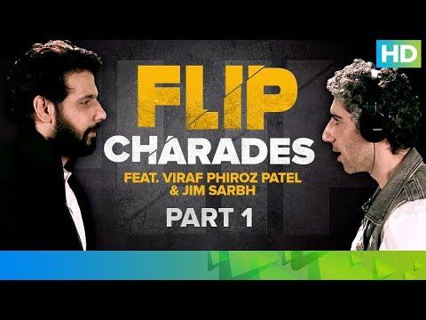 Flip Charades with Jim and Viraf – Part 1 | FLIP | Eros Now Original